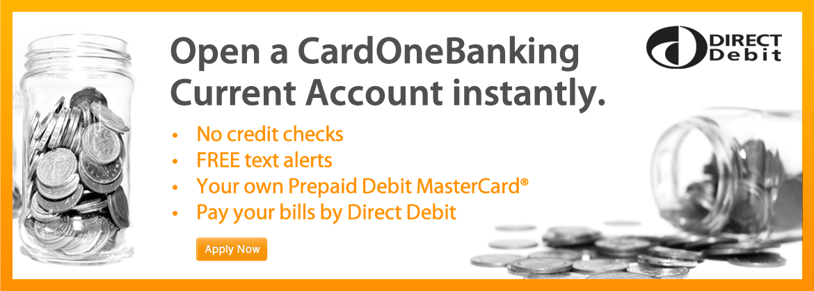 Open a CardOneBanking current account instantly